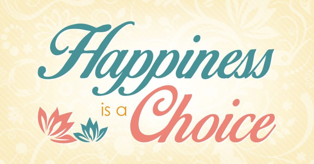 happiness is a choice written